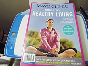 mayo clinic guide to healthy living