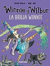 Winnie y Wilbur. La bruja Winnie (El mundo de Winnie) (Spanish Edition)
