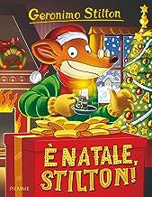 Scaricare Libri È Natale, Stilton! PDF
