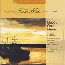 Traditional Fiddle Music of Cape Breton, Volume 1: Mabou Coal Mines