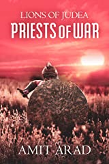 Priests of War: Lions of Judea Historical Novels Prequel Kindle Edition