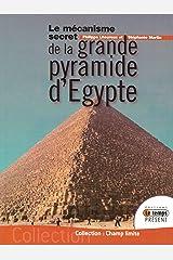 Le mécanisme secret de la grande pyramide d'Egypte Broché
