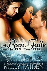 Bien Faite Pour Eux : Une Romance Paranormale (Agence de Rencontres Paranormales t. 4) Format Kindle
