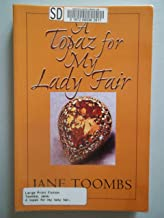 A Topaz for My Lady Fair (Thorndike Press Large Print Paperback Series)