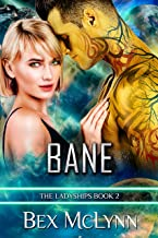 Bane: A SciFi Alien Romance (The Ladyships Book 2)