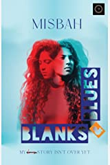 Blanks & Blues: My Story Isn't Over Yet Kindle Edition