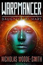 Daughter of Mars: Warpmancer Book Eight