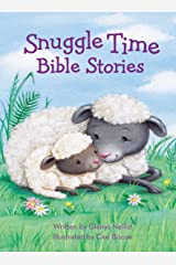 Snuggle Time Bible Stories (a Snuggle Time padded board book) Kindle Edition