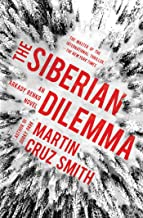 The Siberian Dilemma (The Arkady Renko Novels Book 9) (English Edition)