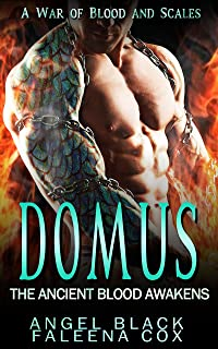 Domus: The Ancient Blood Awakens (War of Blood and Scales Book 2)