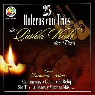 25 Boleros Con Trios Canta Fernando Arias