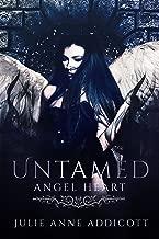 Untamed: Angel Heart (The Untamed Series Book 2)