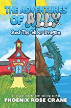 The Adventures Of Ally & The Water Dragon (The 3 Ninja Kitties Book 4)
