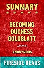 Summary of Becoming Duchess Goldblatt: A Memoir: by Fireside Reads