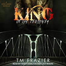 King of the Causeway: A King Series Novella
