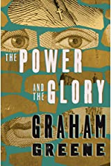 The Power and the Glory Kindle Edition