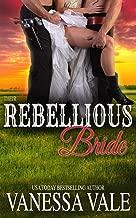 Their Rebellious Bride (Bridgewater Series Book 11)
