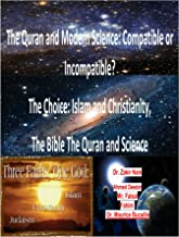 The Quran and Modern Science: Compatible or Incompatible?(KindleVersion02)