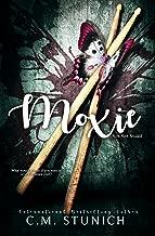 Moxie (Rock-Hard Beautiful Book 3)