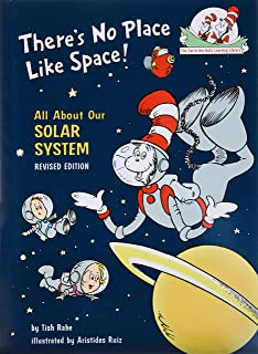 There's No Place Like Space: All About Our Solar System (Cat in the Hat's..