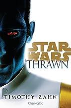Star Wars™ Thrawn: Roman (Die Thrawn-Trilogie (Kanon) 1) (German Edition)
