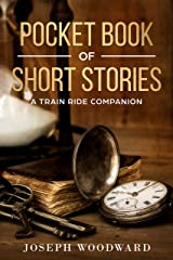 Pocket Book of Short Stories: A Train ride Companion Kindle Edition