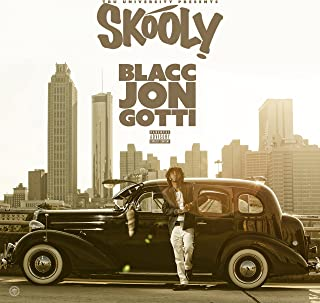 Best skooly blacc jon gotti Reviews