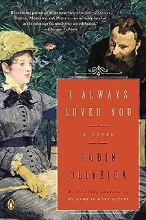 I Always Loved You: A Novel