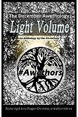 The December Awethology - Light Volume Kindle Edition