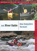 AMC River Guide New Hampshire/Vermont (AMC River Guide Series)