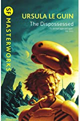 The Dispossessed (S.F. MASTERWORKS) Kindle Edition