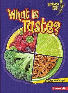 What Is Taste? (Lightning Bolt Books ® ― Your Amazing Senses)