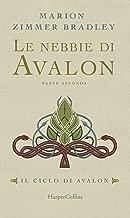 Le nebbie di Avalon - Parte 2 (Il ciclo di Avalon) (Italian Edition)