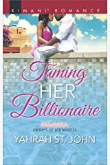 Taming Her Billionaire (Knights of Los Angeles Book 2) Kindle Edition
