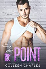The Point (Rochester Riot Book 3) Kindle Edition