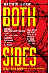 Both Sides: Stories from the Border Kindle Edition