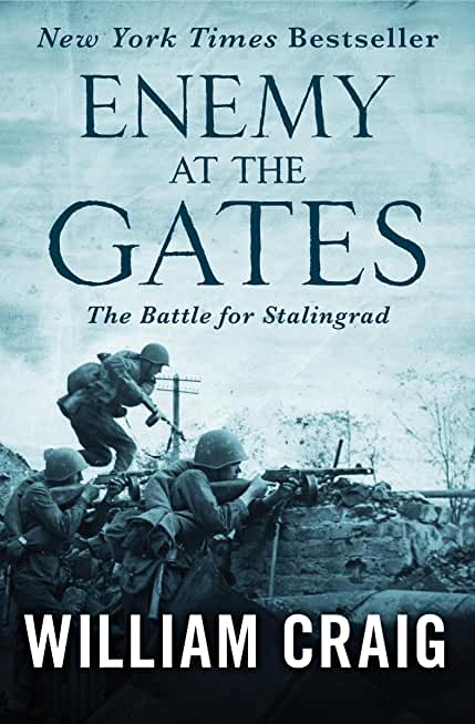 Enemy at the Gates: The Battle for Stalingrad (English Edition)