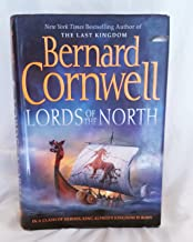 By Bernard Cornwell: Lords of the North (The Saxon Chronicles Series #3)