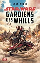 Star Wars - A Rogue One Story : Guardians of the Whills (French Edition)