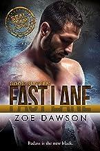 Fast Lane (SEAL Team Alpha Book 16)