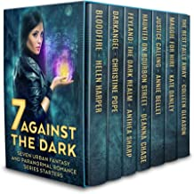 Seven Against the Dark: Seven Urban Fantasy and Paranormal Romance Series Starters (English Edition)