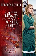 On the Wings of a Winter Heart (Mayfly, New Mexico)
