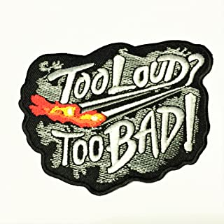 Patch Portal Too Loud Too Bad Biker 4 Inches Embroidered Patches Chopper Motorcycle Club DIY Applique Sew Iron on Mens Tsh...