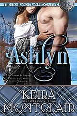 Ashlyn (The Highland Clan Book 5) Kindle Edition