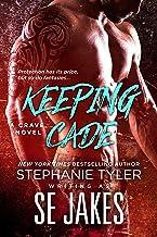 Keeping Cade: A Crave Club Novel