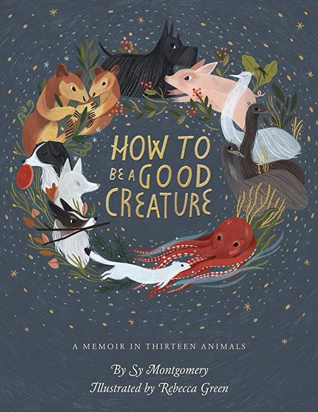 拡張神おんどりHow to Be a Good Creature: A Memoir in Thirteen Animals (English Edition)