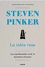 La tabla rasa: La negación moderna de la naturaleza humana (Spanish Edition) Kindle Edition