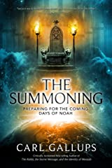 The Summoning: Preparing for the Days of Noah Kindle Edition