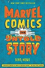 Marvel Comics: The Untold Story (English Edition) eBook Kindle