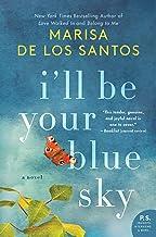 I'll Be Your Blue Sky: A Novel (English Edition)